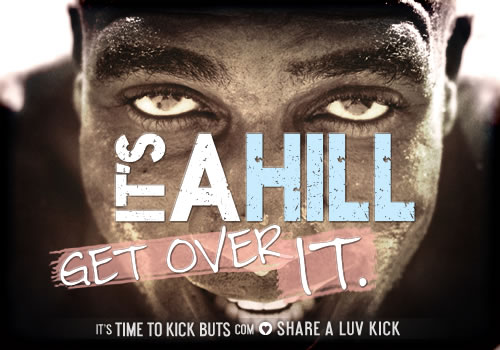 its-a-hill-get-over-it-cafepress