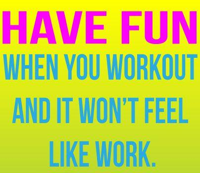 Have-fun-when-you-workout