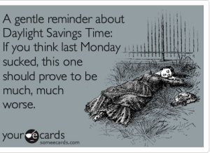 daylight savings time from someecards